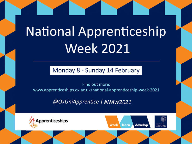 National Apprenticeship Week 2021, University of Oxford